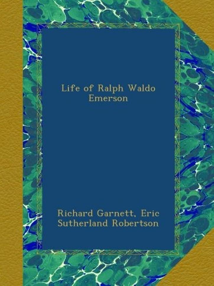 研磨剤コース死にかけているLife of Ralph Waldo Emerson
