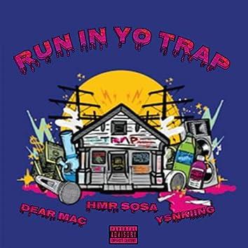 Run in Yo Trap (feat. Dear Mac & YsnKiing)