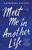 Image of Meet Me in Another Life: A Novel