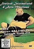 Festival international d'arts martiaux : Pancrace, MMA, combat russe, Taekwondo & Kyusho-Jitsu - Vol. 7 [Francia] [DVD]
