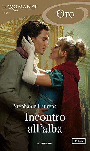 Incontro all'alba (I Romanzi Oro) (Serie Cynster Vol. 9) (Italian Edition)
