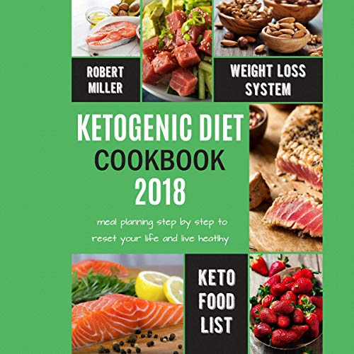 Ketogenic Diet Cookbook 2018  By  cover art