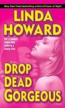 Drop Dead Gorgeous: A Novel (Blair Mallory Book 2)