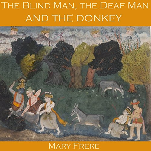 The Blind Man, the Deaf Man and the Donkey audiobook cover art
