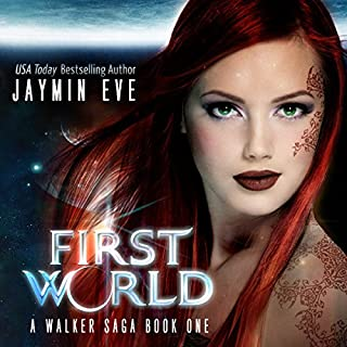 First World     A Walker Saga, Book 1              By:                                                                                                                                 Jaymin Eve                               Narrated by:                                                                                                                                 Eva Kaminsky                      Length: 9 hrs and 45 mins     31 ratings     Overall 4.5