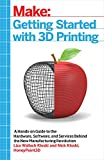 Make: Getting Started with 3D Pr...