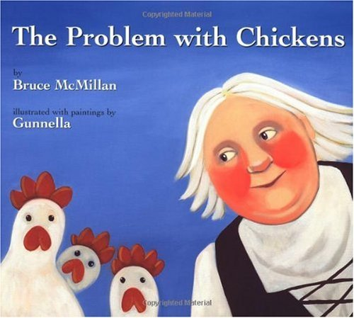 The Problem With Chickens (New York Times Best Illustrated Children's Books (Awards) Book 1)