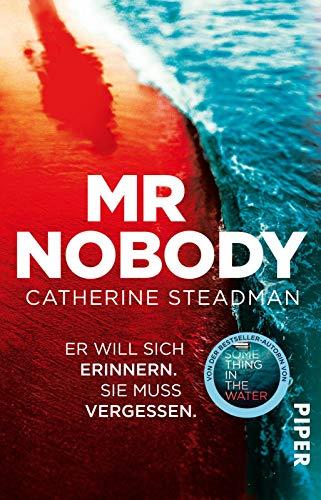 Mr Nobody – Er will sich erinnern. Sie muss vergessen.: Thriller