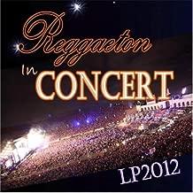 In Concert: Reggaeton 2012