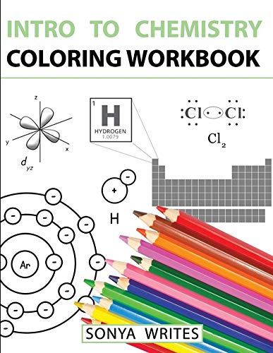 Compare Textbook Prices for Intro to Chemistry Coloring Workbook Workbook Edition ISBN 9781530439799 by Writes, Sonya