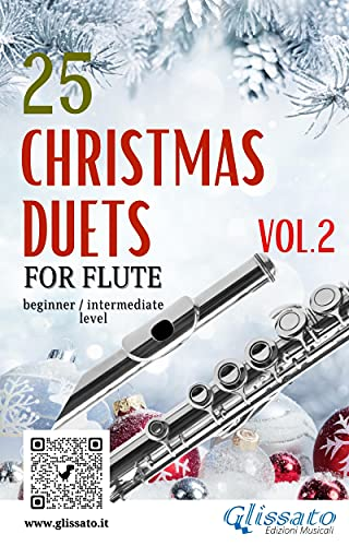 25 Christmas Duets for Flute - VOL.2: easy for beginner/intermediate (English Edition)
