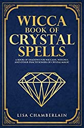 A book called Wicca book of crystal spells