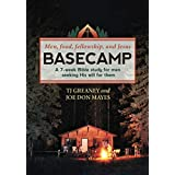 Basecamp: A 7-week Bible study for men seeking His will for them