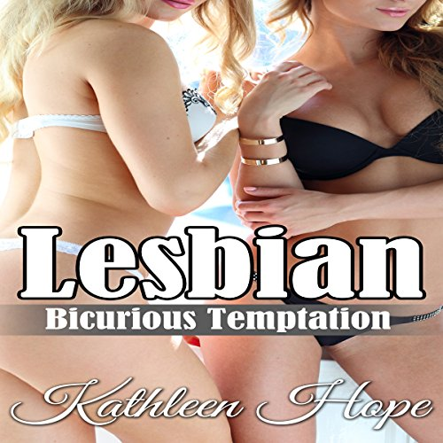 Lesbian: Bicurious Temptation audiobook cover art