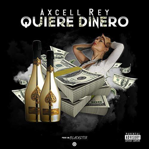 Quiere Dinero [Explicit]