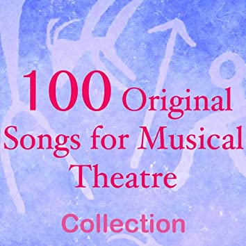 100 Original Songs for Musical Theatre (Various Genres Musical Bases)