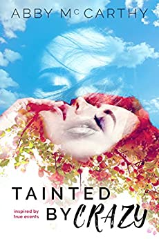 Tainted by Crazy by [Abby McCarthy]