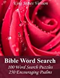 King James Bible Word Search (Psalms): 100 Word Search Puzzles with 250 Encouraging Psalms