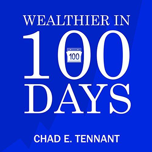 Wealthier in 100 Days audiobook cover art