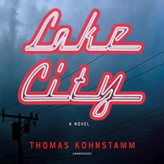Lake City     A Novel              By:                                                                                                                                 Thomas Kohnstamm                               Narrated by:                                                                                                                                 Bronson Pinchot                      Length: 8 hrs and 9 mins     7 ratings     Overall 4.3