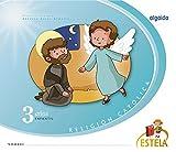 Religión Educación Infantil. Estela. 3 años - 9788490675892