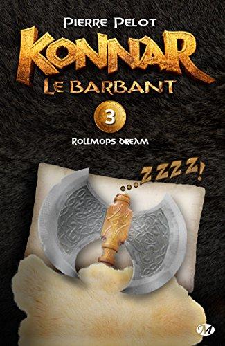 Rollmops Dream: Konnar le Barbant, T3 (French Edition)