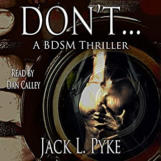 Don't...: A Gay BDSM Thriller cover art