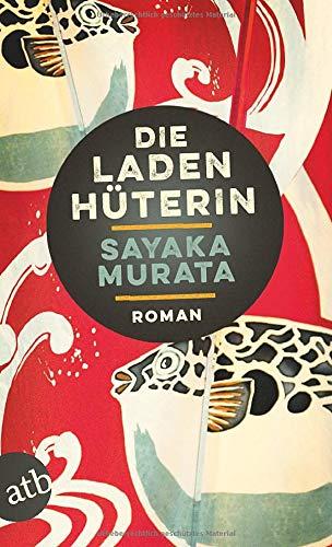 Buchseite und Rezensionen zu 'Die Ladenhüterin: Roman' von Murata, Sayaka