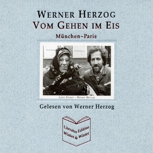Vom Gehen im Eis audiobook cover art