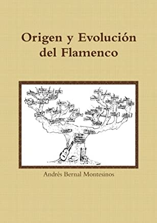 Origen y evolución del Flamenco (Spanish Edition): Andrés ...