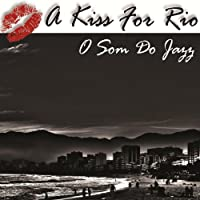 A Kiss for Rio