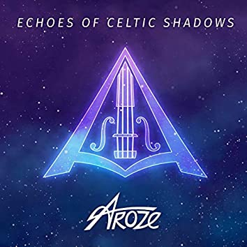 Echoes of Celtic Shadows