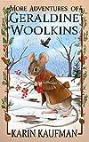 More Adventures of Geraldine Woolkins (The Geraldine Woolkins Series Book 2)