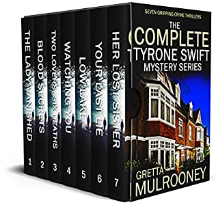 The Complete Tyrone Swift Mysteries (Tyrone Swift) by Gretta Mulrooney