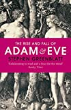 The Rise and Fall of Adam and Eve: The Story that Created Us (Everyman's Library CLASSICS) (English Edition)