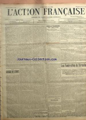 ACTION FRANCAISE (L') [No 35] du 04/02/1914 - LA COURBE DES TEMPS PAR CHARLES MAURRAS - DANS LE TRAHISSOIR DE MEYER PAR LEON DAUDET - ECHOS PAR RIVAROL - L'ACTION FRANCAISE DANS LES PROVINCES - LES FUNERAILLES DE DEROULEDE PAR MAURICE PUJO.