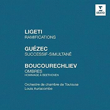 "Ligeti: Ramifications - Guézec: Successif-simultané - Boucourechliev: Ombres ""Hommage à Beethoven"""
