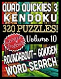 Quad Quickies 3 - Gokigen, Word Search, Roundabout and Kakuro (Product): Large Print Combined Fun Logic Puzzles with Variable Difficulty (Quad Quickies 3 Series)
