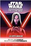 Star Wars The Clone Wars - Le côté obscur