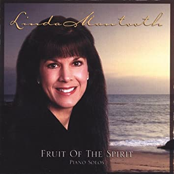 Fruit of the Spirit - Piano Solos