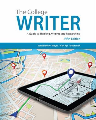 The College Writer: A Guide to Thinking, Writing, and Researching: With 2016 MLA Update Card