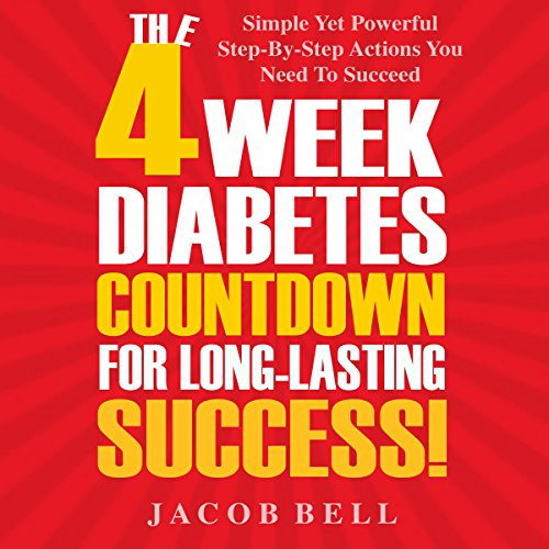 The 4-Week Diabetes Countdown for Long-Lasting Success cover art