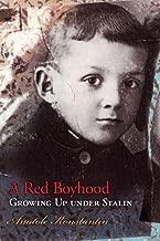 A Red Boyhood: Growing Up Under Stalin