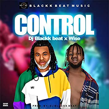 Control (feat. Wise)