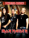 Iron Maiden Photo Book: Featuring Fun And Relaxing Iron Maiden 20 Image And Photo Pages Book Books For Adults With Exclusive Images