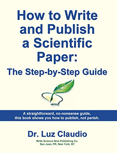 How To Write And Publish A Scientific Paper The Step By Step Guide