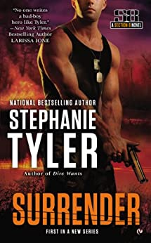 Surrender: A Section 8 Novel (Section 8 series Book 1) by [Stephanie Tyler]