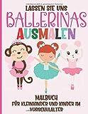 Lassen Sie Uns Ballerinas Ausmalen - Malbuch für Kleinkinder und Kinder im Vorschulalter: Einfaches Ballett Malbuch für Kinder ab 2 Jahre