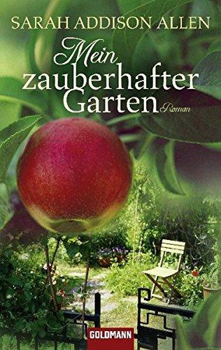 Buchseite und Rezensionen zu 'Mein zauberhafter Garten' von Sarah Addison Allen