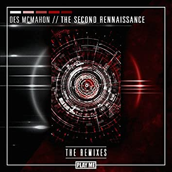 The Second Renaissance [Remixes]